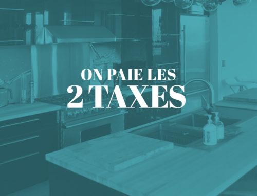 Économisez l'équivalent des deux taxes !